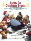 Duets for Christmas Lovers, Book 3 - Margaret Goldston