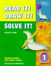 Read it! draw it! solve it! : problem solving with animal themes. Grade 1 - Elizabeth D. Miller