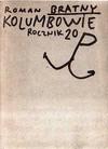 Kolumbowie : rocznik 20. [T. 1-3] - Roman Bratny