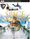 Space Exploration (DK Eyewitness Books) - Carole Stott, DK Publishing