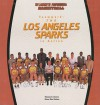 Teamwork: The Los Angeles Sparks in Action - Thomas S. Owens, Diana Star Helmer