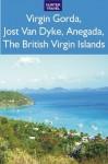 Virgin Gorda, Jost Van Dyke, Anegada: The British Virgin Islands - Lynne Sullivan