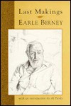Last Makings - Earle Birney