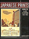 Japanese Prints During the Allied Occupation 1945-1952 - Lawrence Smith