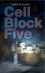 Cell Block Five - Fadhil al-Azzawi, فاضل العزاوي