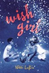 Wish Girl - Nikki Loftin