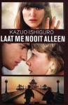 Laat me nooit alleen - Bartho Kriek, Kazuo Ishiguro