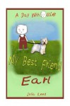My Best Friend Earl: A Day With Ollie - Julia Reed