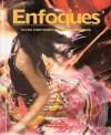 Enfoques: Curso intermedio de lengua española - Student Edition - José A. Blanco, Maria Colbert