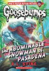 Classic Goosebumps #27: The Abominable Snowman of Pasadena - R.L. Stine