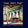 Stop Don't Pop - R J Dalton, Janice Blaine