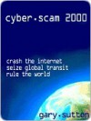 Cyber.Scam 2000 - Gary Sutton