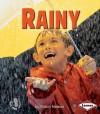 Rainy - Robin Nelson