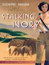 Stalking Ivory: A Jade Del Cameron Mystery - Suzanne Arruda