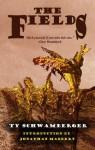 The Fields - Ty Schwamberger