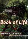 The Book of Life: An Illustrated History of the Evolution of Life on Earth - Stephen Jay Gould, John Barber, Peter Andrews