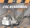 Excavadoras = Giant Diggers - Jim Mezzanotte, Tatiana Acosta, Guillermo Gutierrez