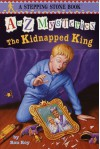 The Kidnapped King - Ron Roy, John Steven Gurney