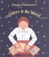 Emily Dickinson's Letters to the World - Jeanette Winter