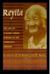 Reyita: The Life of a Black Cuban Woman in the Twentieth Century - Daisy Rubiera Castillo, Maria De Los Reyes Castillo Bueno, Elizabeth Dore, Anne McLean