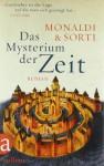 Das Mysterium der Zeit - Rita Monaldi, Francesco Sorti, Annette Kopetzki