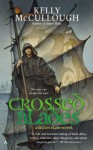 Crossed Blades - Kelly McCullough