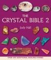 Crystal Bible 2 - Judy Hall