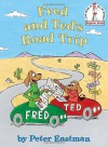 Fred and Ted's Road Trip - Peter Eastman