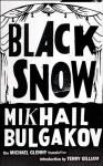 Black Snow - Mikhail Bulgakov, Michael Glenny