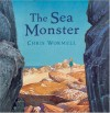 The Sea Monster - Christopher Wormell