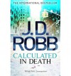 Calculated in Death (In Death #36) - J.D. Robb