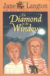The Diamond in the Window - Jane Langton, Erik Blegvad
