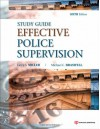 Effective Police Supervision STUDY GUIDE, Sixth Edition - Larry S. Miller, Michael C. Braswell