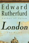 London: The Novel - Edward Rutherfurd