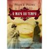 O Mapa do Tempo - Félix J. Palma, Mário Dias Correia
