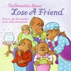The Berenstain Bears Lose a Friend - Stan Berenstain, Jan Berenstain, Mike Berenstain
