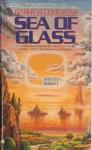 Sea of Glass - Barry B. Longyear