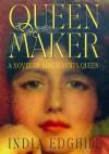 Queenmaker: A Novel of King David's Queen - India Edghill