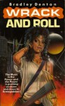 Wrack And Roll - Bradley Denton