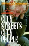 City Streets, City People: A Call for Compassion - Michael J. Christensen