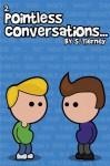 Pointless Conversations: Doctor Emmett Brown - Scott Tierney
