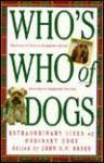 Who's Who of Dogs: Extraordinary Lives of Ordinary Cats - John R. F. Breen
