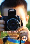 Listening to Young Children: The Mosaic Approach - Alison Clark, Moss Peter