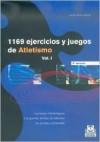 1169 Ejercicios y Juegos de Atletismo - Javier Olivera Betran