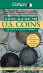 Coin World 2005 Guide to U.S. Coins: Prices & Value Trends - Coin World editors, Coin World editors