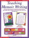 Teaching Memoir Writing: 20 Easy Mini-Lessons and Thought-Provoking Activities That Inspire Kids to Reflect on and Write about Their Lives - Perdita Finn