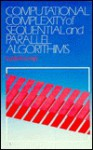 Computational Complexity of Sequential and Parallel Algorithms - John Wiley & Sons, Inc., Lydia Kronsj