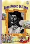 Juan Ponce de Leon (History Maker Bios Series) - Lerner Publishing