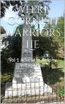 Where Cornish Warriors Lie: Vol 1 Advent to Antony Village Hall - Stephen Coleman
