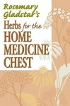 Herbs for the Home Medicine Chest - Rosemary Gladstar